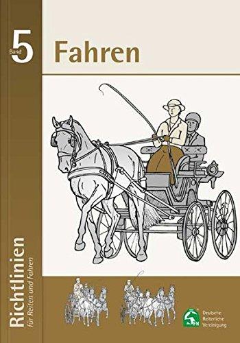 Richtlinien für Reiten und Fahren / Richtlinien für Reiten und Fahren – Band 5