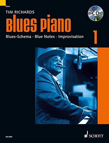 Blues Piano: Blues-Schema – Blue Notes – Improvisation. Band 1. Klavier. Ausgabe mit CD. (Modern Piano Styles)
