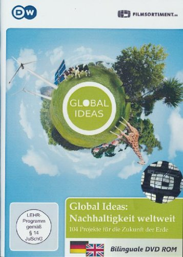 Global Ideas: Nachhaltigkeit weltweit – 104 Projekte für die Zukunft der Erde (PC+MAC)