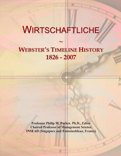 Wirtschaftliche: Webster's Timeline History, 1826 – 2007