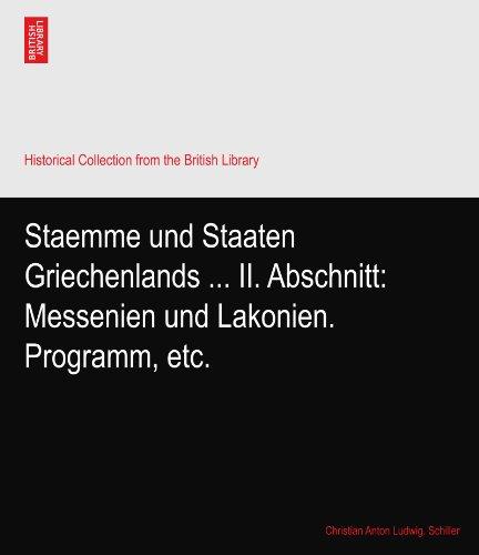 Staemme und Staaten Griechenlands … II. Abschnitt: Messenien und Lakonien. Programm, etc.