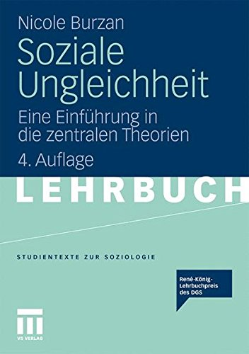 Soziale Ungleichheit: Eine Einführung in die zentralen Theorien (Studientexte zur Soziologie) (German Edition)