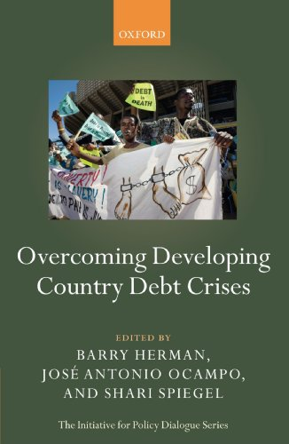 Overcoming Developing Country Debt Crises (The Initiative for Policy Dialogue Series)