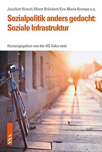 Sozialpolitik anders gedacht: Soziale Infrastruktur