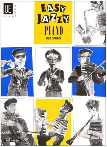 Easy Jazzy Piano: Für Anfänger, die einen Ausflug in synkopierte Jazzmuster unternehmen möchten.. Band 1. für Klavier.