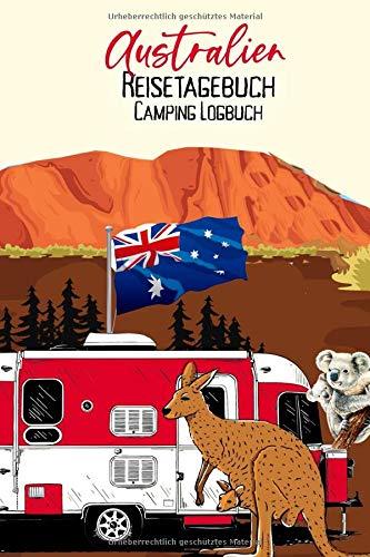 Australien Reisetagebuch Caravan Logbuch: Wohnmobil Logbuch | Caravan Logbuch | Wohnmobilreise | Reisemobil Tagebuch | Reise & Camping Notizbuch | A5 | 144 Seiten