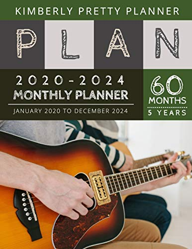 5 year monthly planner 2020-2024: Monthly Schedule Organizer - Agenda Planner For The Next Five Years, 60 Months Calendar, Appointment Notebook Large Size | playing guitar design