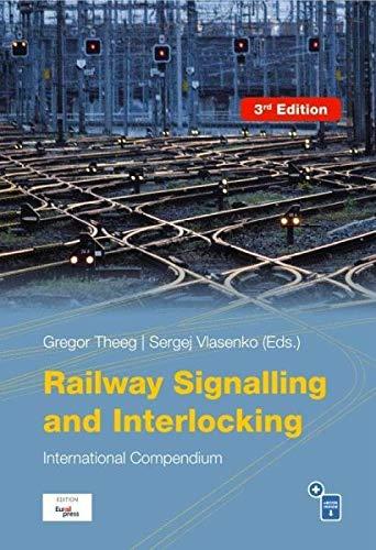 Railway Signalling & Interlocking: International Compendium