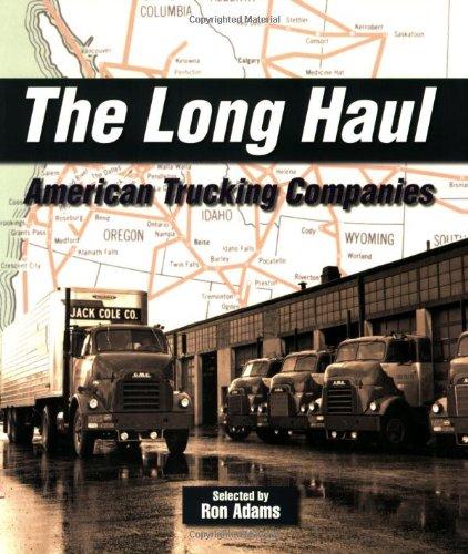 Long Haul: American Trucking Companies